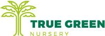 True Green Nursery